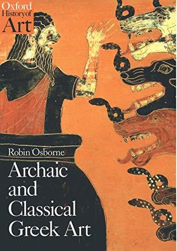 9780192842022: Archaic and classical Greek art