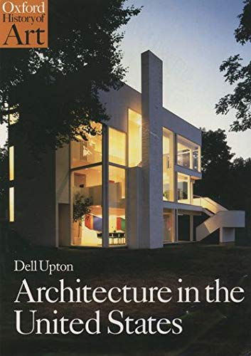9780192842176: Architecture in the United States (Oxford History of Art)
