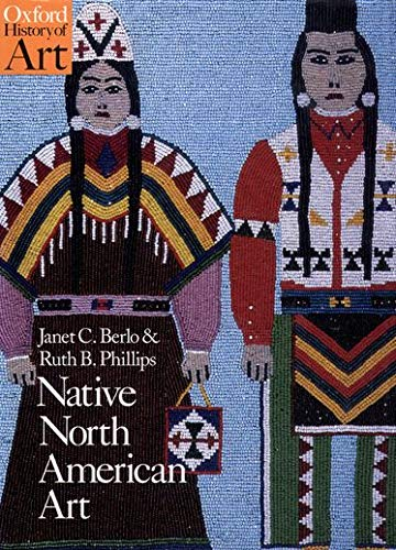 9780192842183: Native North American Art (Oxford History of Art)