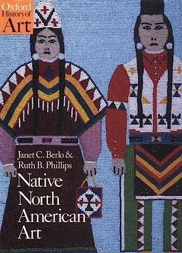 9780192842183: Native North American Art (Oxford History of Art)