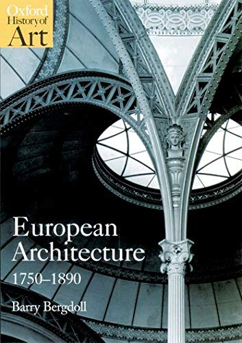 9780192842220: European Architecture 1750-1890 (Oxford History of Art)