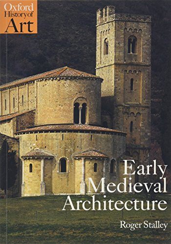 9780192842237: Early Medieval Architecture (Oxford History of Art)