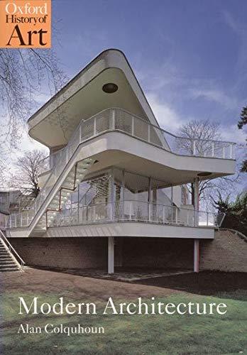 Modern Architecture (Oxford History of Art): Colquhoun, Alan