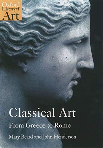 9780192842374: Classical Art: From Greece to Rome (Oxford History of Art)