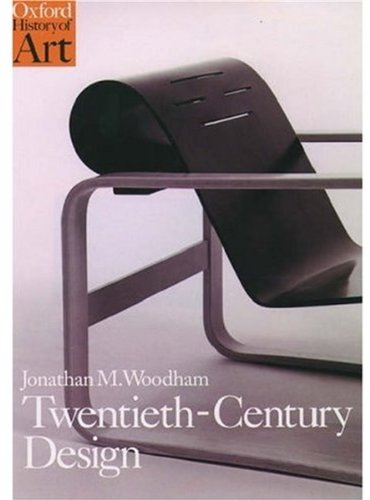 9780192842473: Twentieth-Century Design (Oxford History of Art)