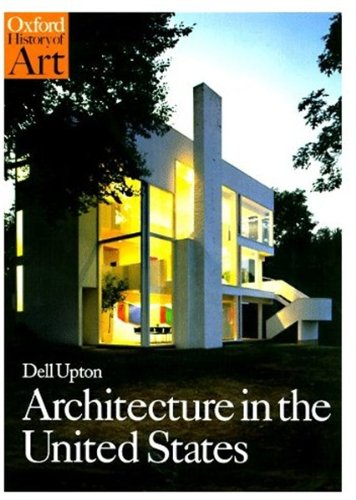 9780192842534: Architecture in the United States (Oxford History of Art)