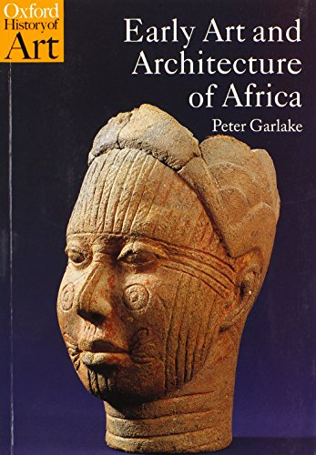 9780192842619: Early Art and Architecture of Africa (Oxford History of Art)