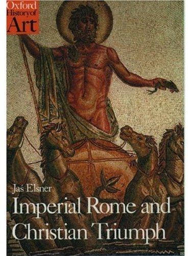 9780192842657: Imperial Rome and Christian Triumph: Art of the Roman Empire, A.D.100-450 (Oxford History of Art)