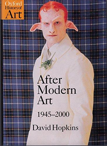 9780192842817: After Modern Art: 1945-2000 (Oxford History of Art)