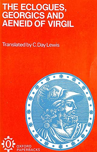 9780192850140: The Eclogues, Georgics and Aeneid of Virgil;