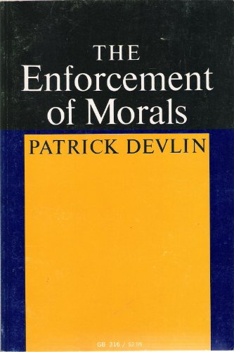 The Enforcement of Morals (Oxford Paperbacks): Devlin, Patrick Baron