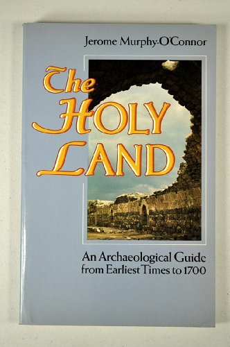 9780192850881: The Holy Land An Archaeological Guide from Earliest Times to 1700