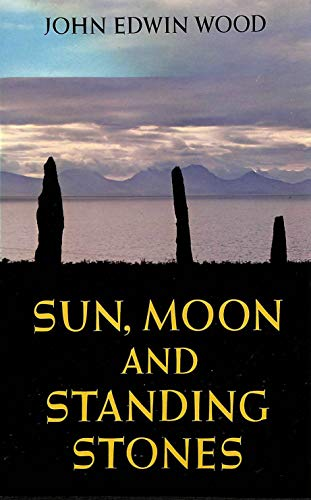 9780192850898: Sun, Moon and Standing Stones (Oxford Paperbacks)