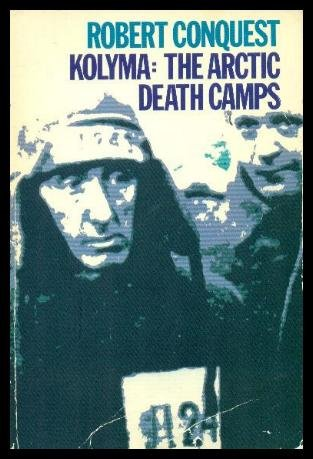 9780192850911: Kolyma: The Arctic Death Camps (Galaxy Books)