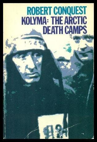 9780192850911: Kolyma: The Arctic Death Camps (Galaxy Books)