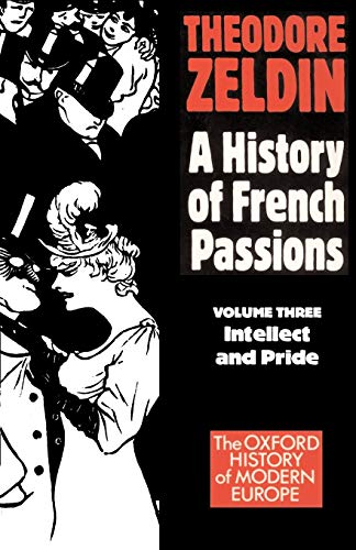 9780192850966: France 1848-1945: Intellect & Pride