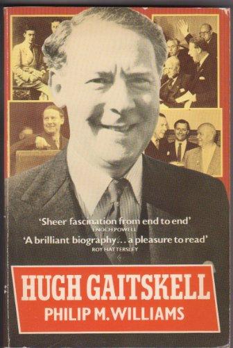 9780192851154: Hugh Gaitskell: A Political Biography (Oxford Paperbacks)