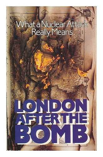 9780192851239: London After the Bomb: What a Nuclear Attack Really Means (Oxford Paperbacks)