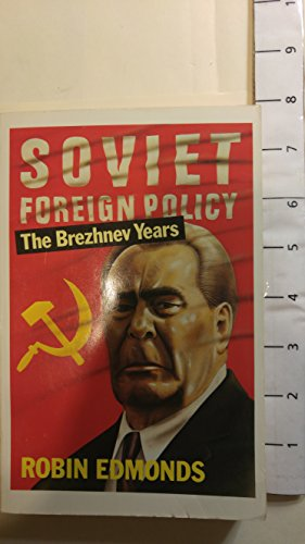 9780192851253: Soviet Foreign Policy: The Brezhnev Years (Oxford Paperbacks)