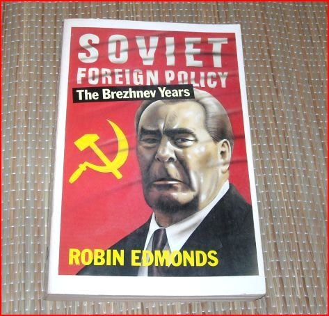 9780192851253: Soviet Foreign Policy in the Brezhnev Years (Oxford Paperbacks)