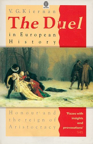 9780192851284: The Duel in European History: Honour and the Reign of Aristocracy