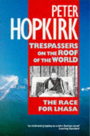 9780192851321: Trespassers on the Roof of the World: The Race for Lhasa