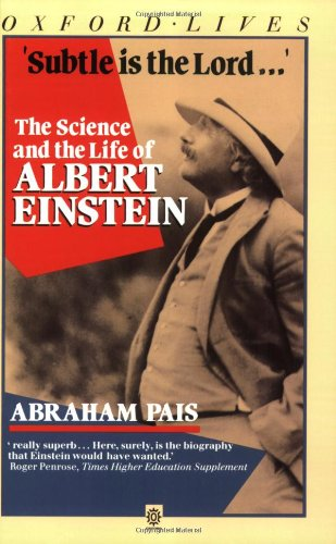 9780192851383: Subtle is the Lord: The Science and the Life of Albert Einstein (Oxford Lives Series)