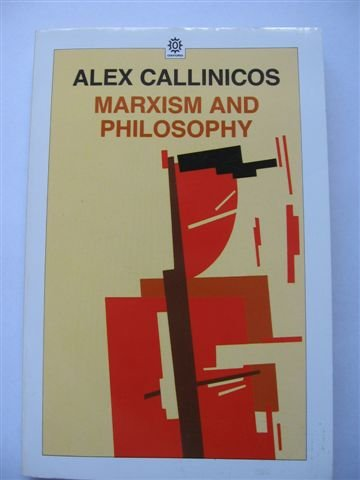 9780192851512: Marxism and Philosophy (Marxist Introductions)