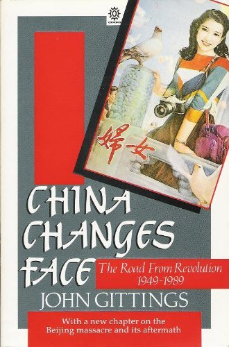 9780192851659: China Changes Face: The Road from Revolution, 1949-1989