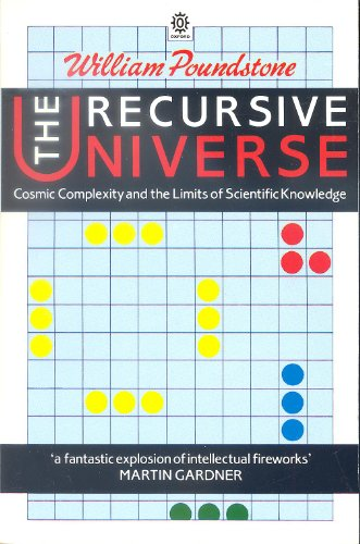 9780192851734: The Recursive Universe: Cosmic Complexity and the Limits of Scientific Knowledge (Oxford Paperbacks)