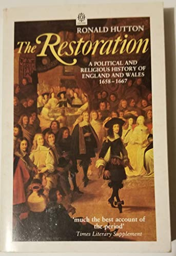 9780192851833: The Restoration: A Political and Religious History of England and Wales, 1658-67