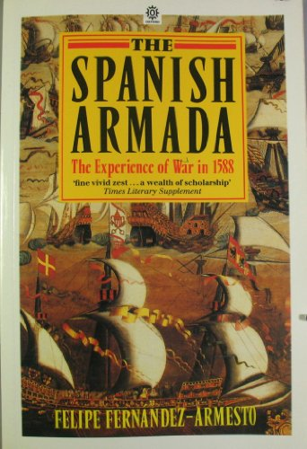 9780192851963: The Spanish Armada: The Experience of War in 1588