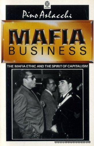 9780192851970: Mafia Business: The Mafia Ethic and the Spirit of Capitalism (English and Italian Edition)