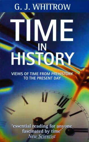 9780192852113: Time in History: Views of Time from Prehistory to the Present Day
