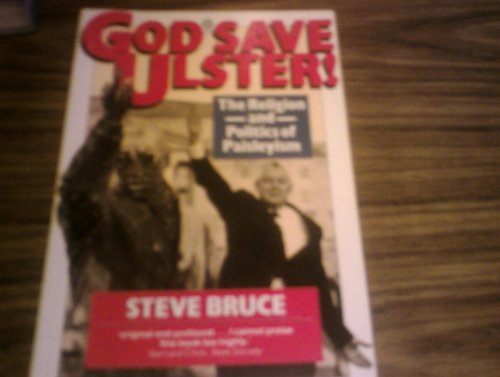 9780192852175: God Save Ulster!: The Religion and Politics of Paisleyism