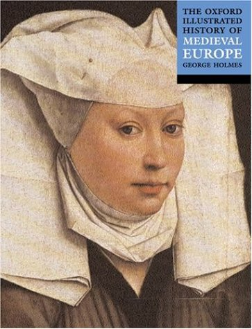 9780192852205: The Oxford Illustrated History of Medieval Europe (Oxford Illustrated Histories)