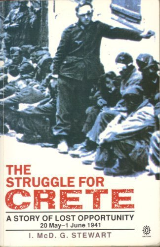 9780192852304: The Struggle for Crete, 20 May - 1 June 1941: A Story of Lost Opportunity (Oxford Paperbacks)
