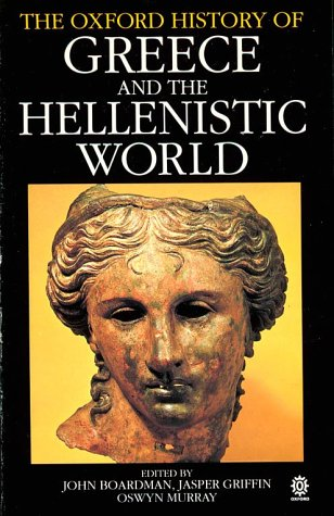9780192852472: The Oxford History of Greece and the Hellenistic World