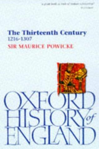 9780192852496: The Thirteenth Century, 1216-1307 (Oxford History of England)