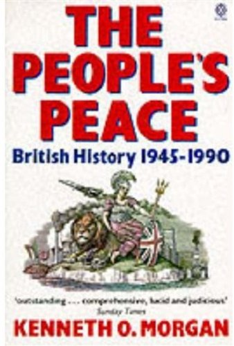 9780192852526: The People's Peace: British History 1945-1990 (Oxford Paperbacks)