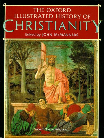 The Oxford Illustrated History of Christianity (Oxford: McManners, John
