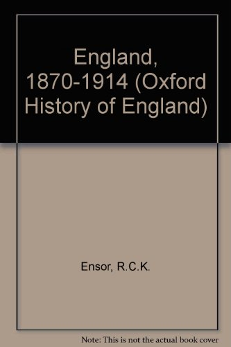 9780192852618: England, 1870-1914 (The Oxford History of England)