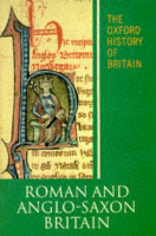 9780192852632: The Oxford History of Britain: Volume 1: Roman and Anglo-Saxon Britain