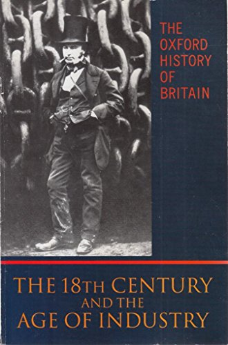 The Oxford History of Britain: Volume 4: The Eighteenth Century and the Age of Industry (0192852663) by Langford, Paul; Harvie, Christopher