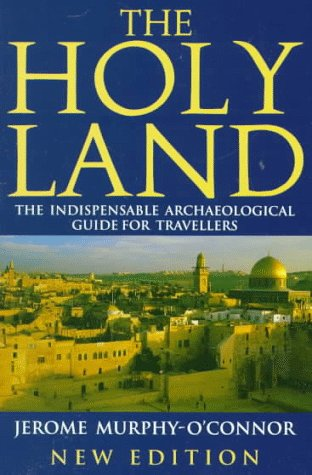 9780192852694: The Holy Land: An Archaeological Guide from Earliest Times to 1700