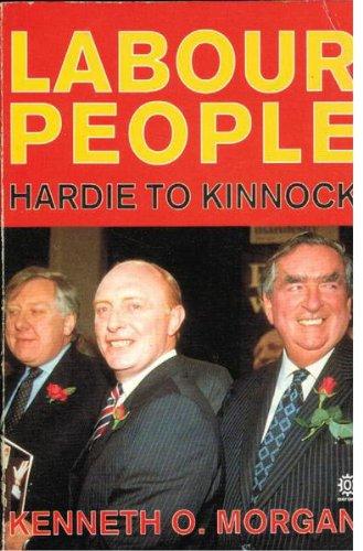 9780192852700: Labour People: Leaders and Lieutenants, Hardie to Kinnock