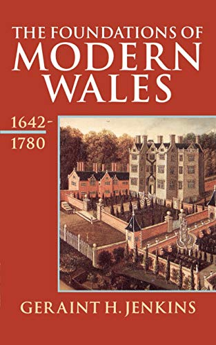 9780192852786: The Foundations of Modern Wales 1642-1780 (History of Wales) (v. 4)