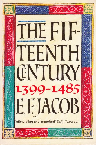 9780192852861: The Fifteenth Century 1399-1485 (Oxford History of England)