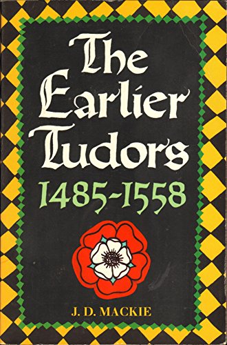 9780192852922: The Earlier Tudors, 1485-1558 (The Oxford History of England ; 7)