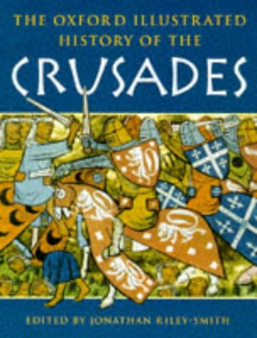 9780192852946: The Oxford Illustrated History of the Crusades (Oxford Illustrated Histories)